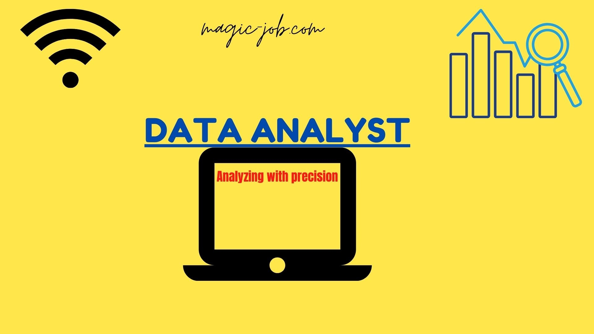 Data Analyst carrier a complete guide  for 2021 and beyond | Magic Job